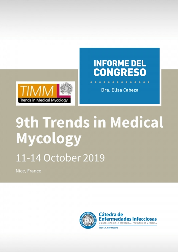 "Informe del Congreso ""9th Trends in Medical Mycology"" (TIMM)"