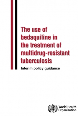 The use of bedaquiline in the treatment of multidrug-resistant tuberculosis